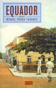 Equador – Miguel Sousa Tavares