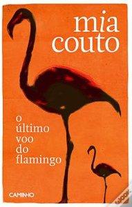O último voo do Flamingo – Mia Couto