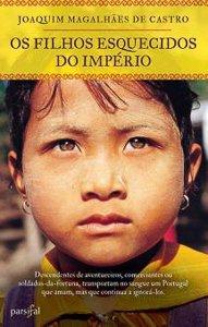 Os Filhos Esquecidos do Império – Joaquim Magalhães de Castro