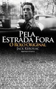 Pela estrada fora – Jack Kerouac