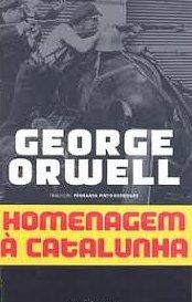 Homenagem à Catalunha – George Orwell
